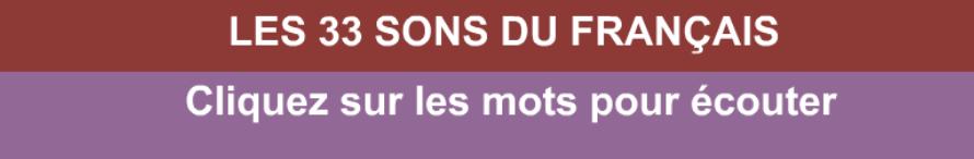les 33 sons du français, phonétique(alphabet)