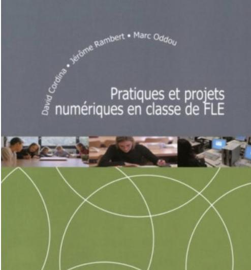Livre sur Pratiques et projets numériques en classe de FLE