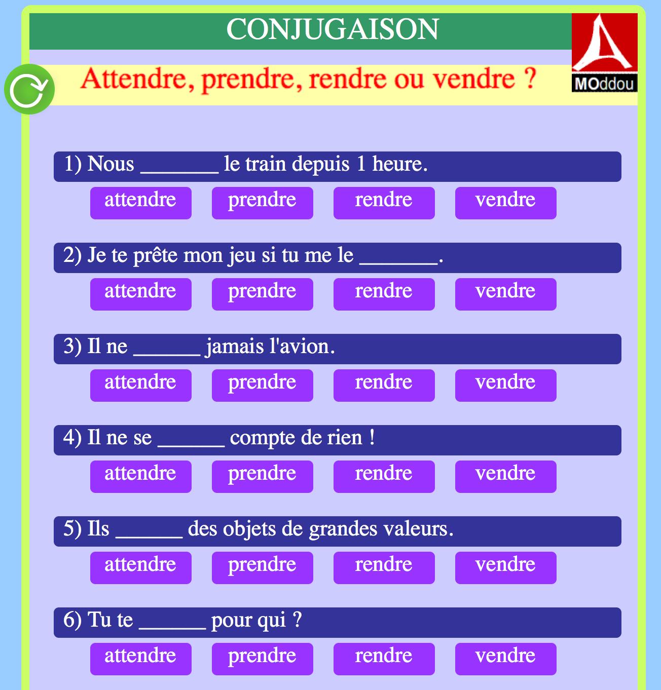 Choisissez le verbe qui convient et écoutez les phrases. Verbes du 3ème groupe au présent.